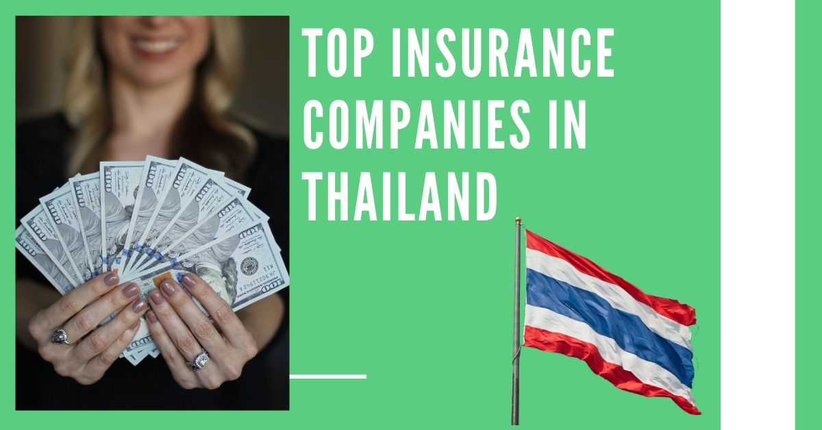 Top Insurance Companies in Thailand​