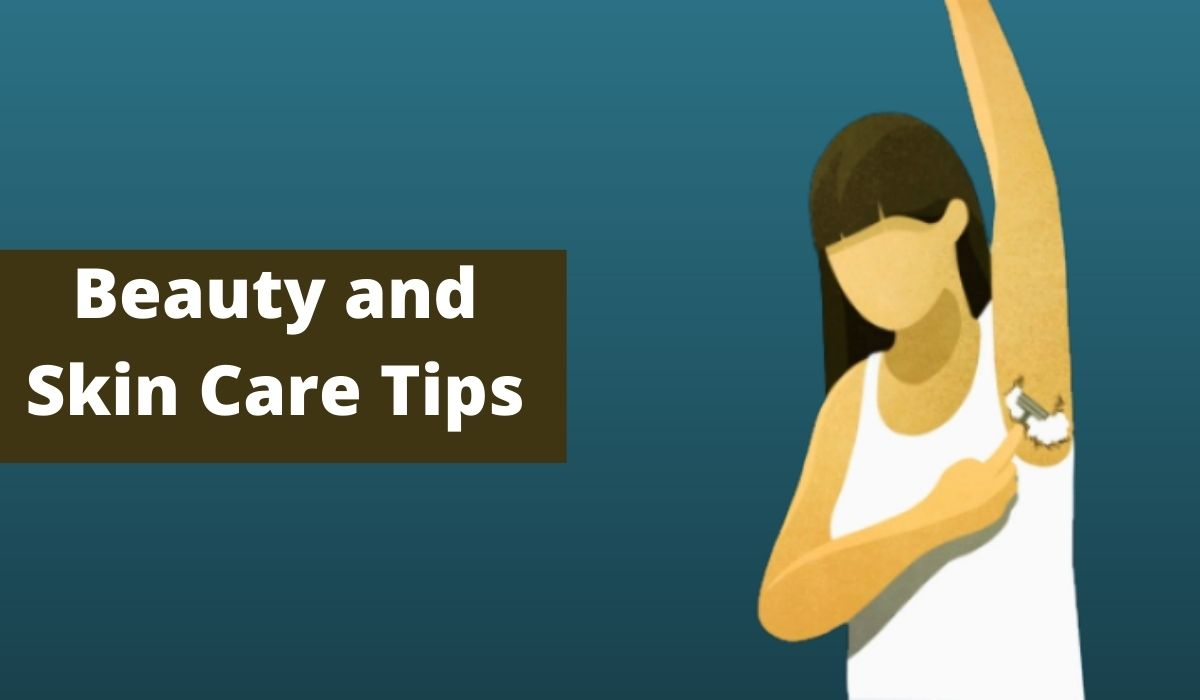 8 Beauty and Skin Care Tips , Daily Beauty Tips