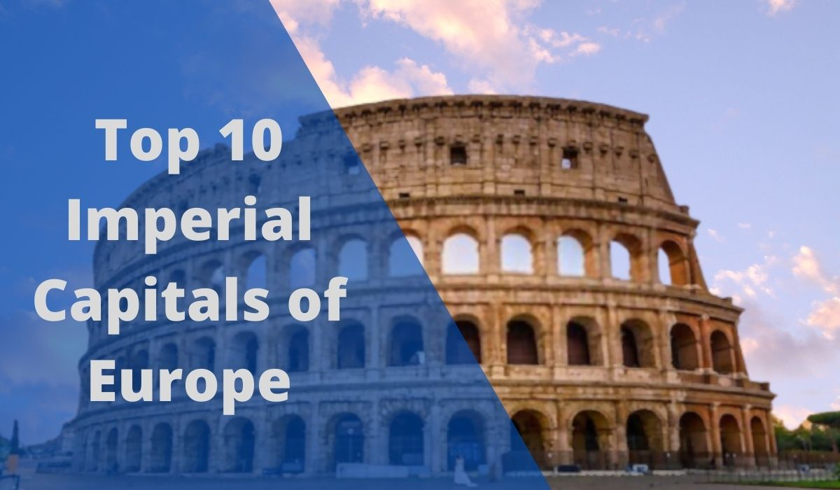 Imperial Capitals of Europe