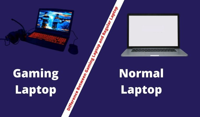 Difference Between Gaming Laptop and Regular Laptop