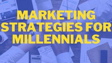 Marketing Strategies For Millennials